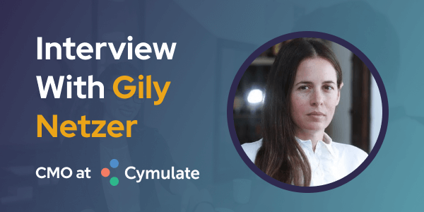 CXBuzz Interview with Gily Netzer CMO at Cymulate