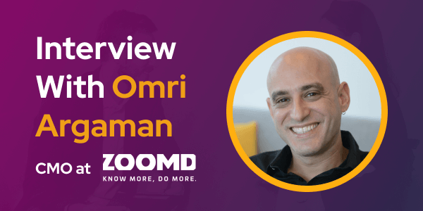 CXBuzz Interview with Omri Argaman CMO at Zoomd