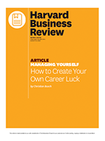 Harvard Business Review: How to create your own career luck