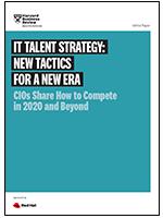 IT talent strategy: New tactics for a new era