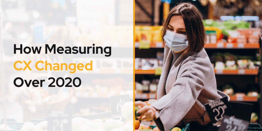 How measuring customer experience changed over 2020