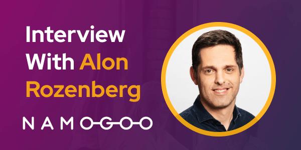 CXBuzz Interview with Alon Rozenberg SVP Customer Success & Solutions at Namogoo
