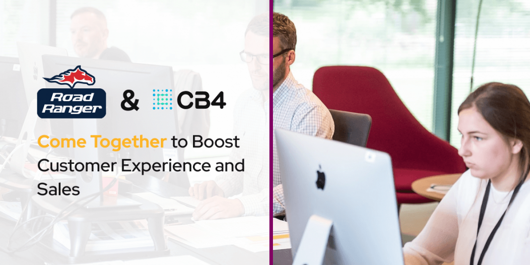 CB4 and Road Ranger Come Together to Boost Customer Experience and Sales