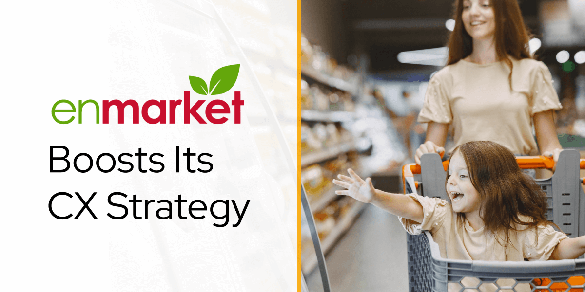 Enmarket Boosts Its Customer Experience Strategy