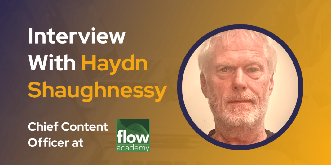 CXBuzz Interview With Haydn Shaughnessy, Chief Content Officer at Flow Academy