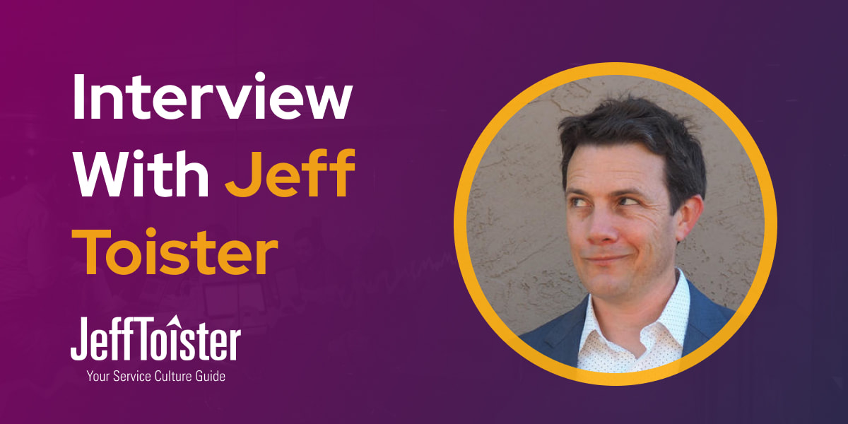 CXBuzz Interview With Jeff Toister Customer Service Published Author