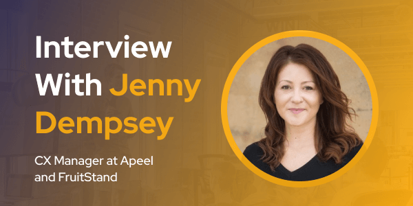 CXBuzz Interview with Jenny Dempsey CX Manager at Apeel and FruitStand
