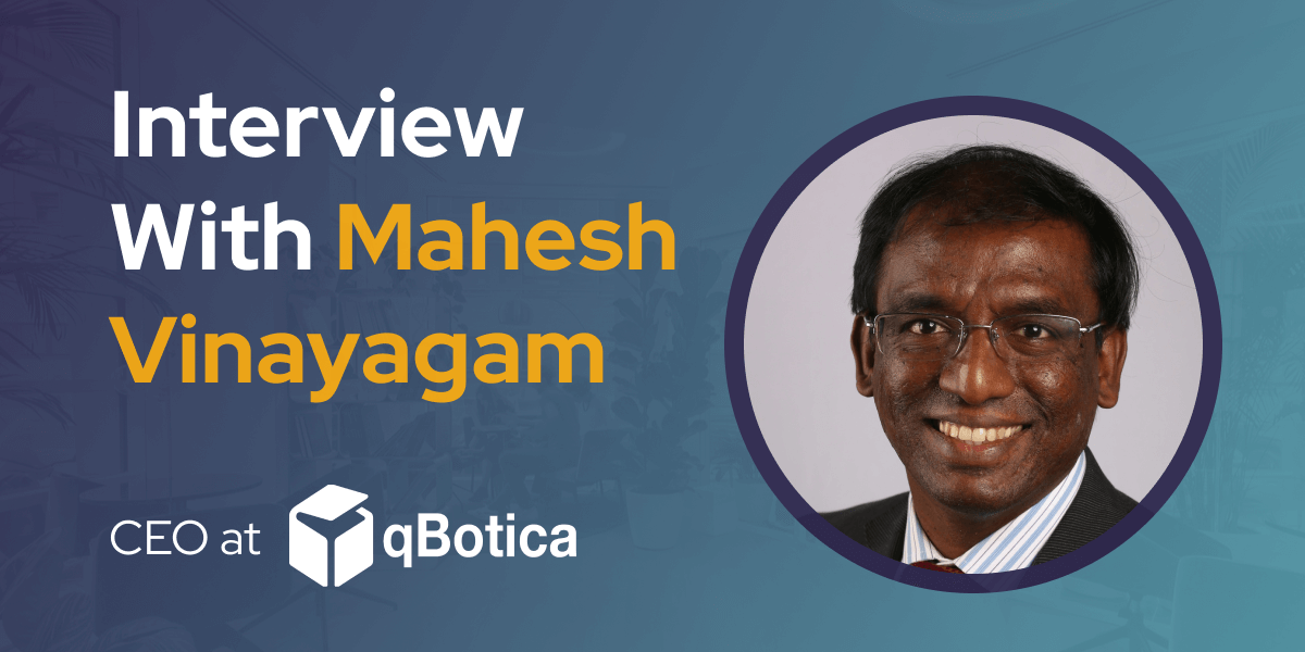 CXBuzz Interview With Mahesh Vinayagam CEO at qBotica