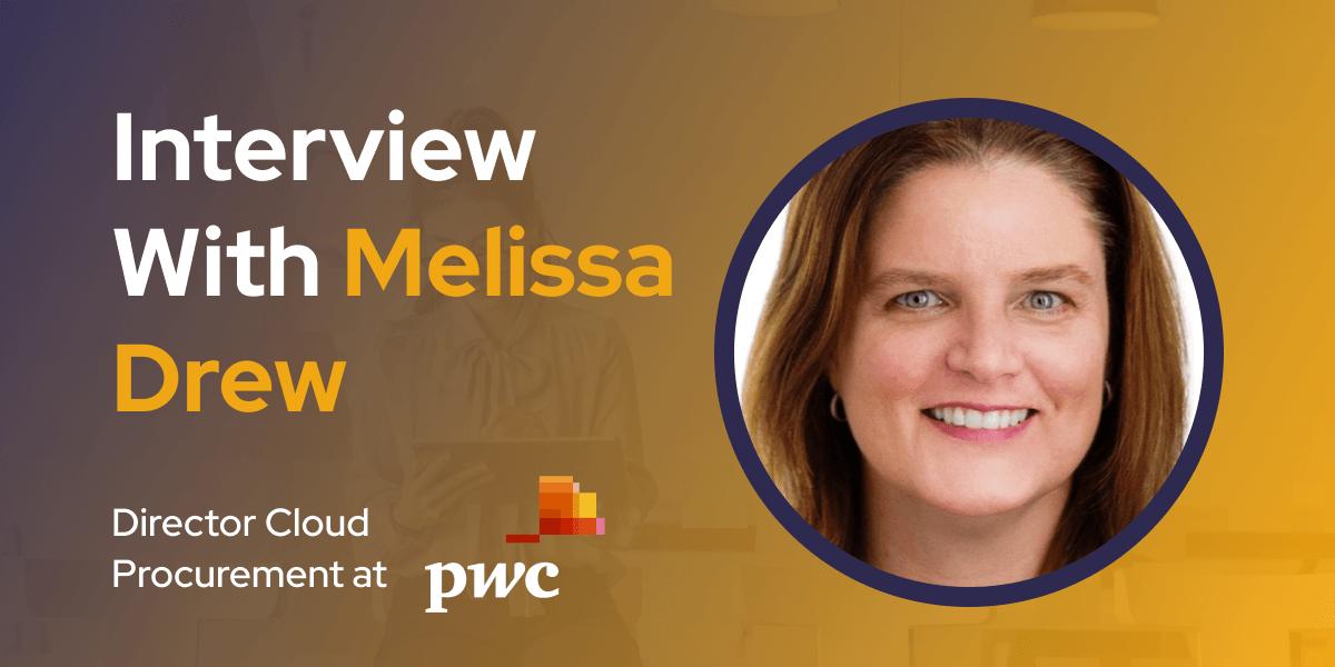 CXBuzz Interview With Melissa Drew Director Cloud Procurement at PWC