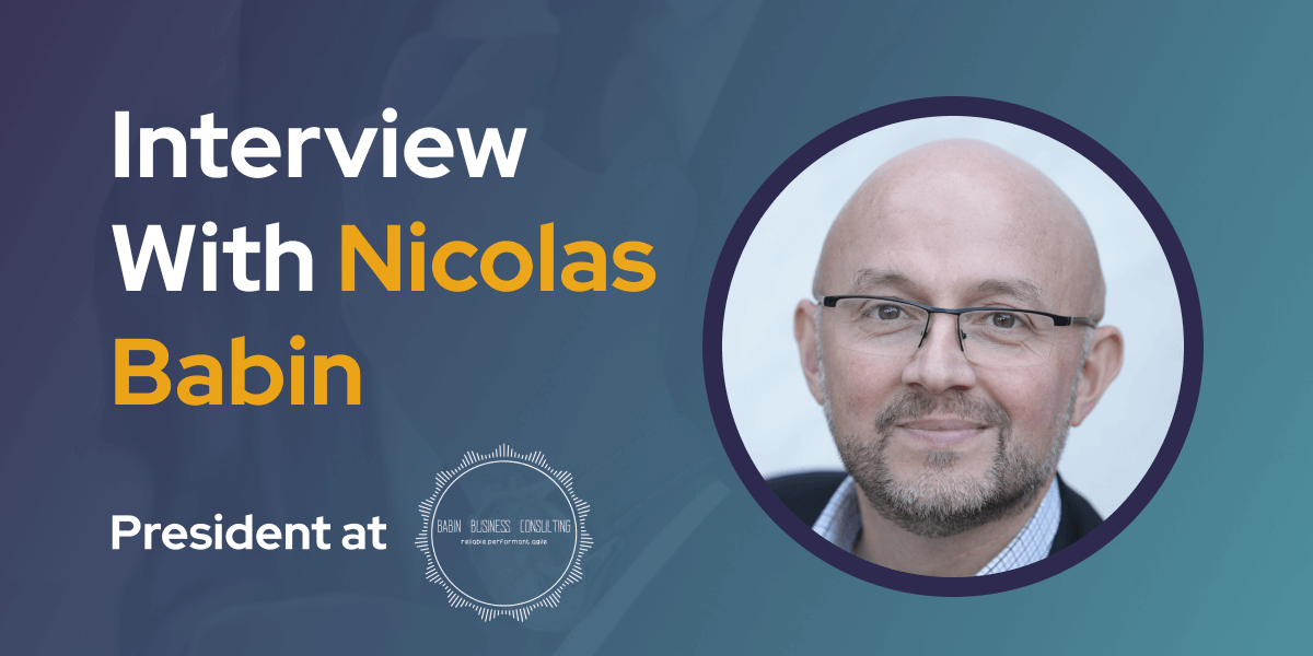 CXBuzz Interview With Nicolas Babin President at Babin Business Consulting