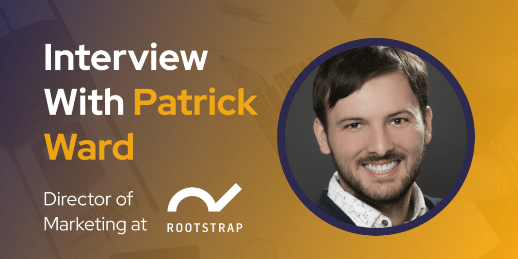 CXBuzz Interview With Patrick Ward Director of Marketing at Rootstrap