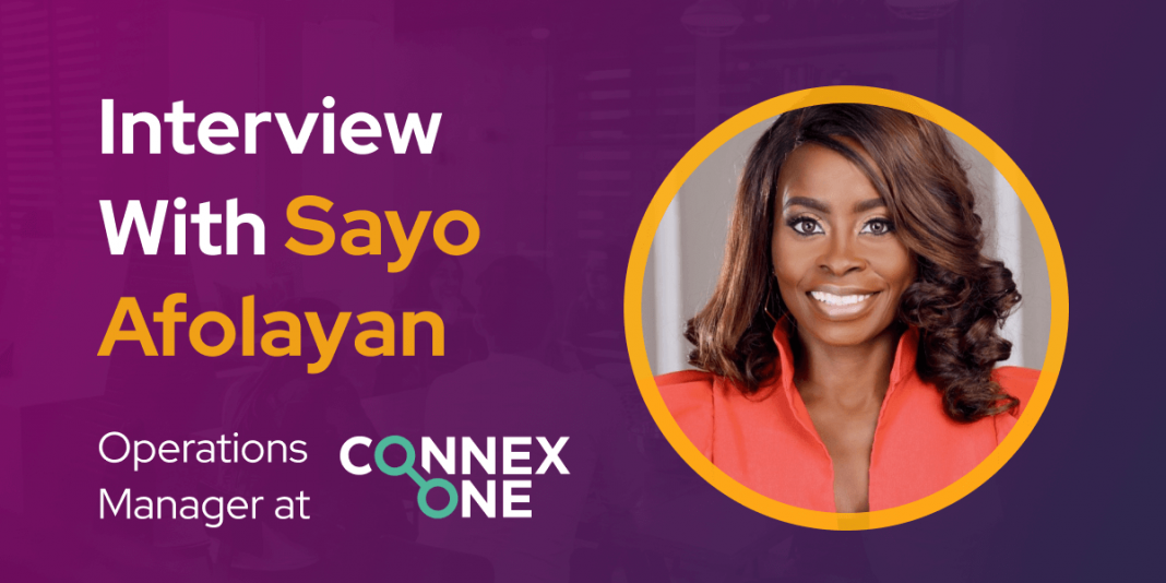 CXBuzz Interview With Sayo Afolayan Operations Manager at Connex One