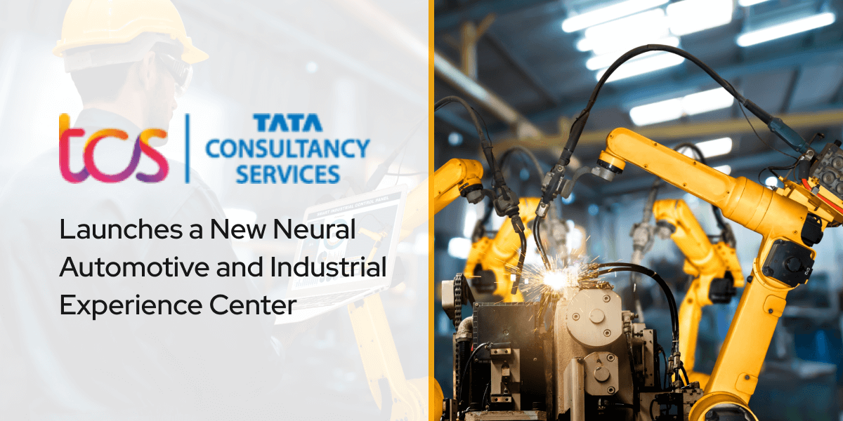 TCS Launches a New Neural Automotive and Industrial Experience Center