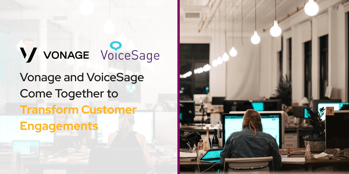 Vonage and VoiceSage Come Together to Transform Customer Engagements