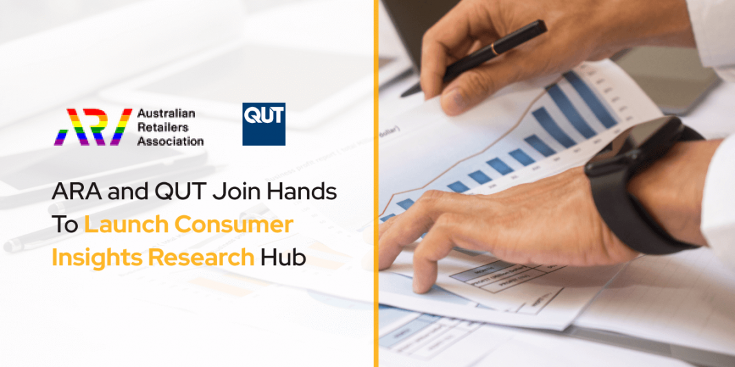 ARA and QUT Join Hands To Launch Consumer Insights Research Hub