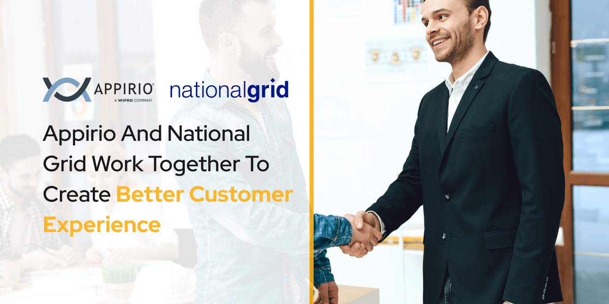 Appirio And National Grid Work Together To Create Better Customer Experience