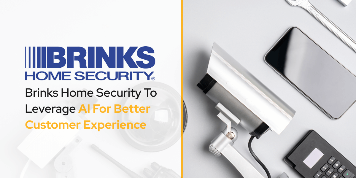 Brinks Home Security To Leverage AI For Better Customer Experience