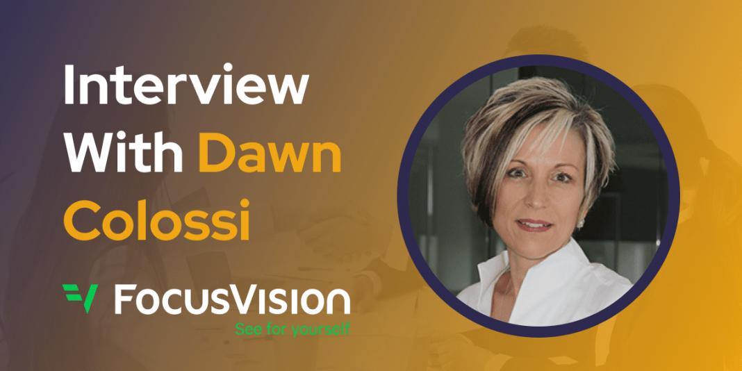 CXBuzz Interview With Dawn Colossi, CMO at FocusVision