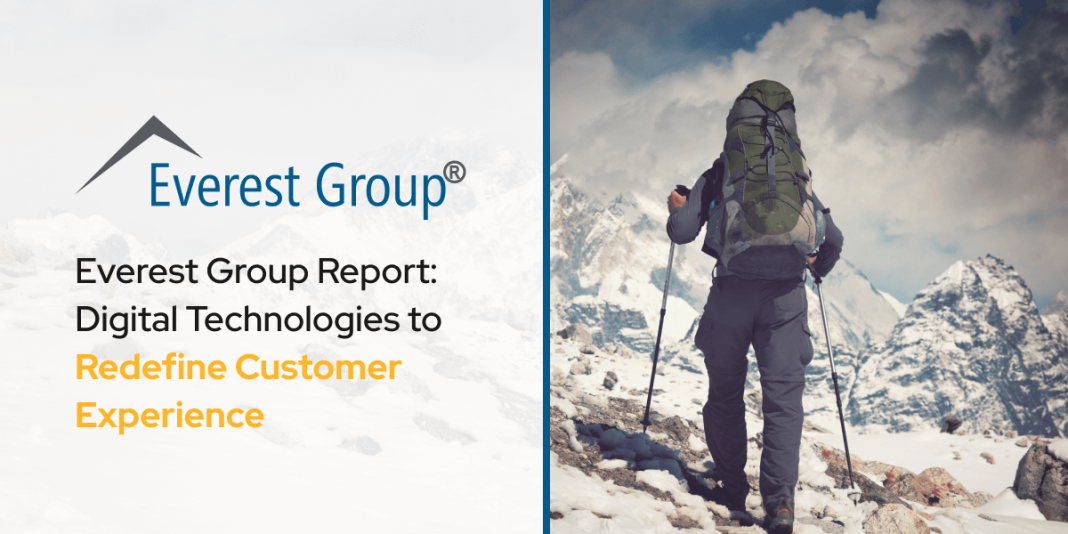 Everest Group Report: Digital Technologies to Redefine Customer Experience