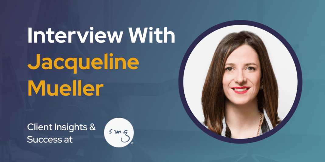 CXBuzz Interview With Jacqueline Mueller, SVP Client Insights & Success at SMG