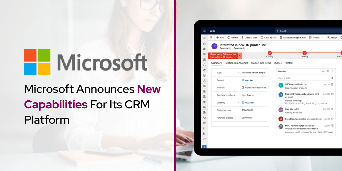 Microsoft Announces New Capabilities For Its CRM Platform