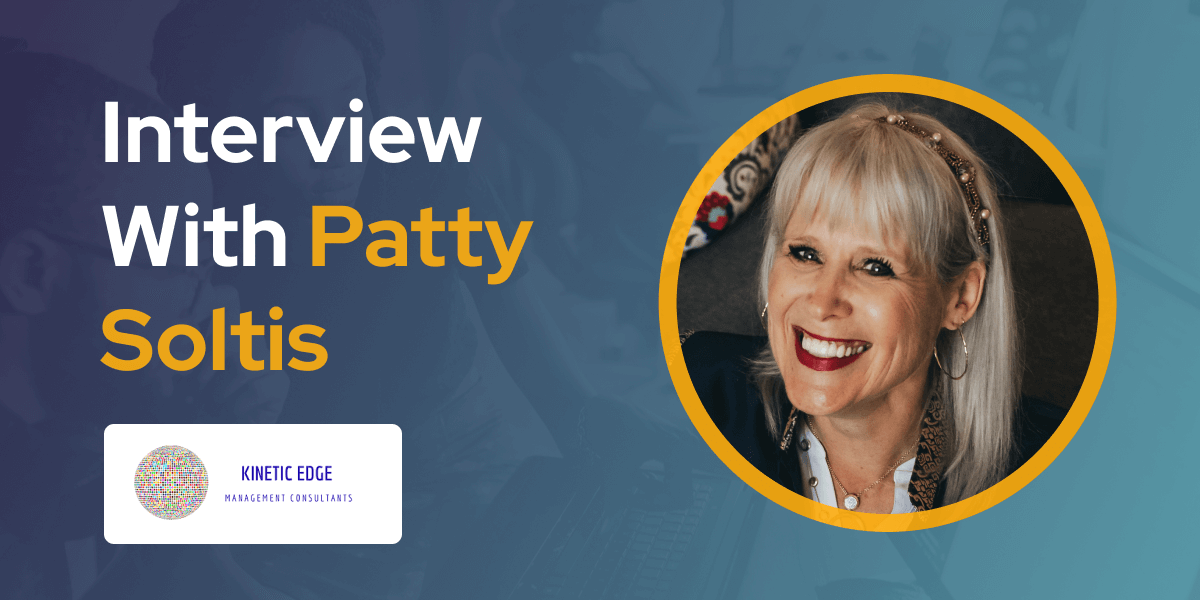 CXBuzz Interview With Patty Soltis Customer Experience Leader At Kinetic Edge Consultants