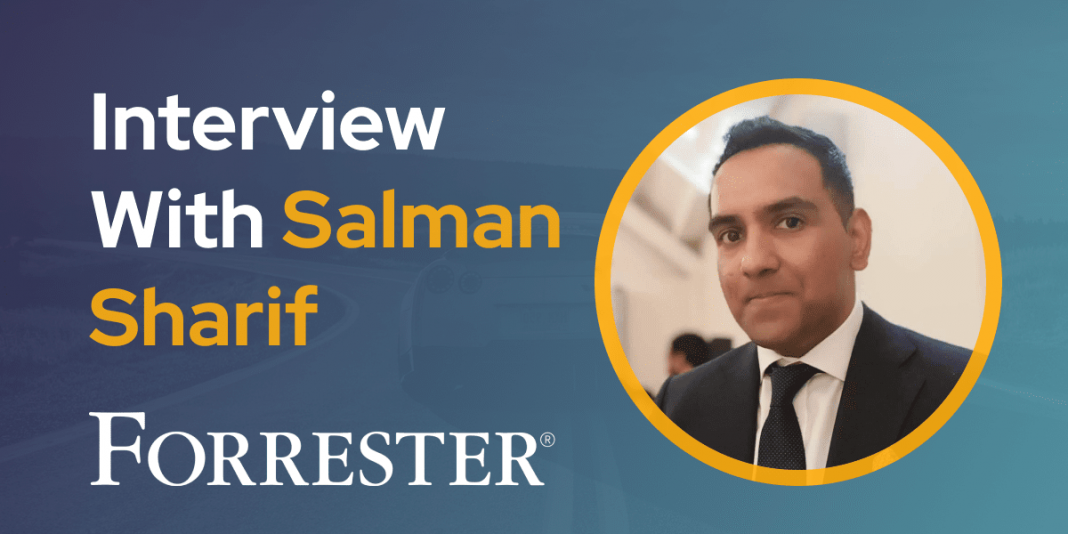 CXBuzz Interview With Salman Sharif Senior CX Advisor at Forrester