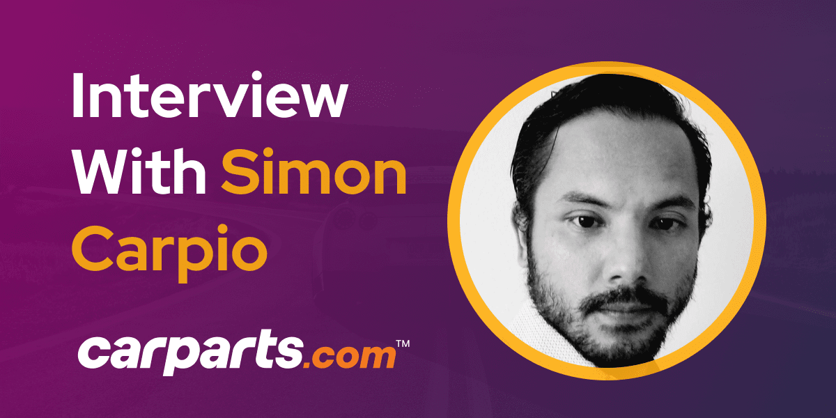 CXBuzz Interview With Simon Carpio, VP Product at CarParts.com