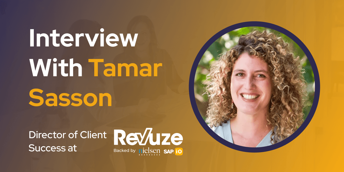 CXBuzz Interview With Tamar Sasson Director of Client Success at Revuze