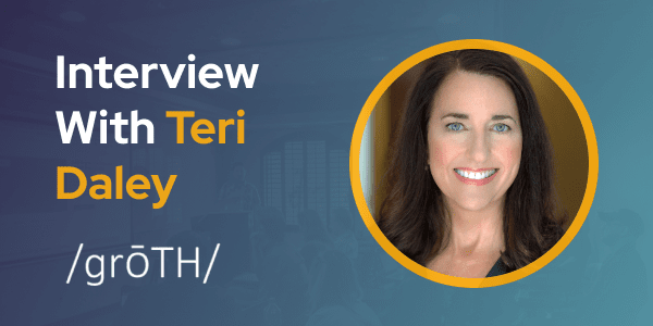 CXBuzz Interview With Teri Daley, Founder & Growth Strategist at /grōTH/