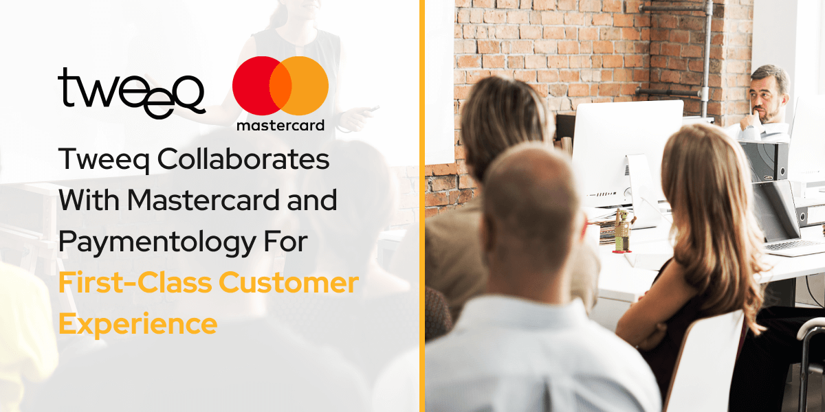 Tweeq Collaborates With Mastercard and Paymentology For First-Class Customer Experience