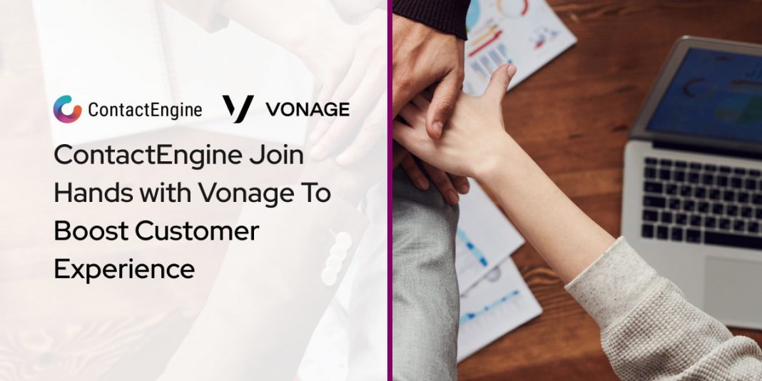 ContactEngine Join Hands with Vonage To Boost Customer Experience