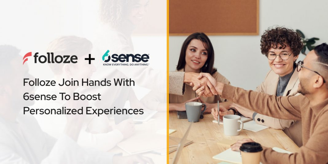 Folloze Join Hands With 6sense To Boost Personalized Experiences