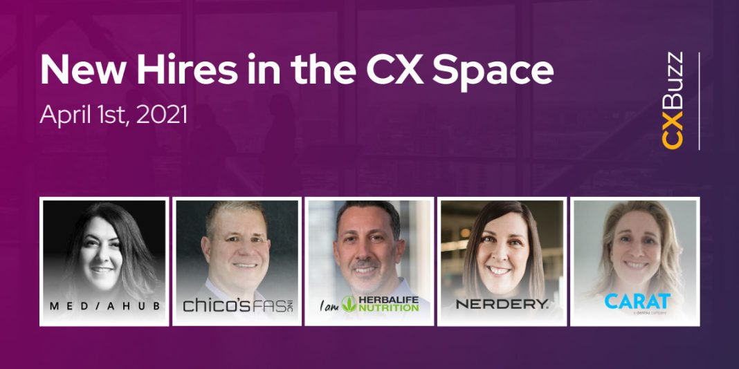 New Hires in the CX Space: April 1st, 2021