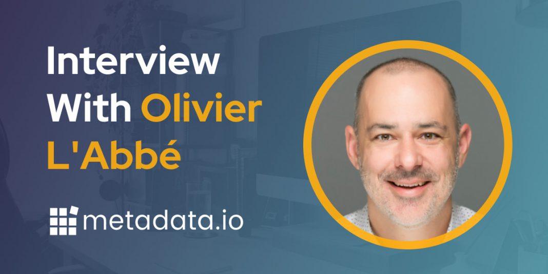 CXBuzz Interview With Olivier L'Abbé, Metadata.io's president