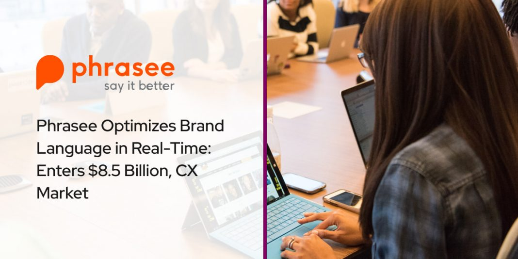 Phrasee Optimizes Brand Language in Real-Time: Enters $8.5 Billion, CX Market