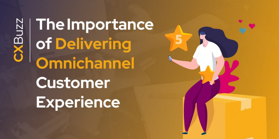 The Importance of Delivering Omnichannel CX