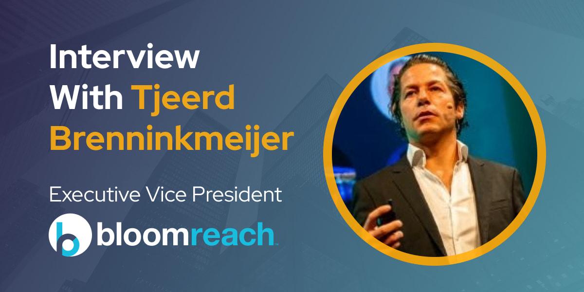 CXBuzz Interview With Tjeerd Brenninkmeijer, Executive Vice President at BloomReach