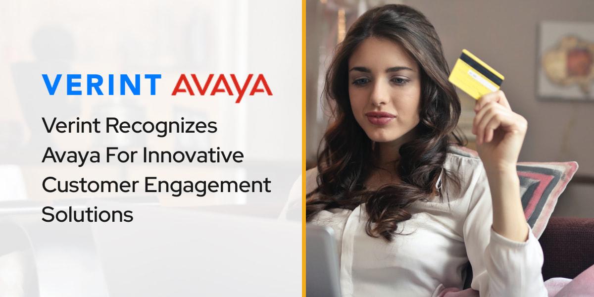 Verint Recognizes Avaya For Innovative Customer Engagement Solutions