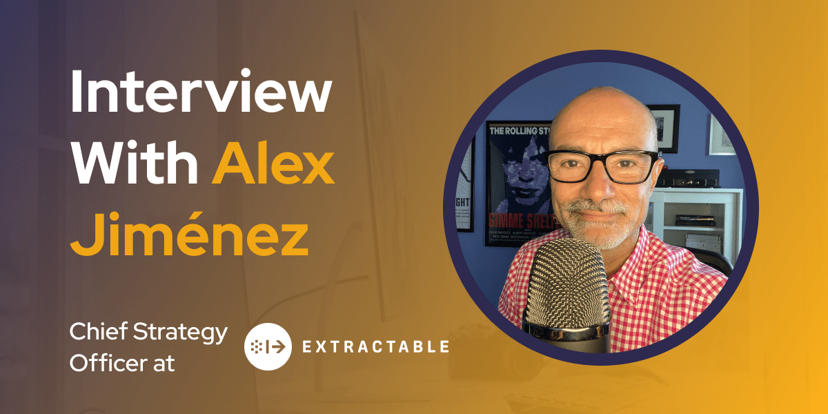 CXBuzz Interview With Alex Jiménez, Chief Strategy Officer at EXTRACTABLE