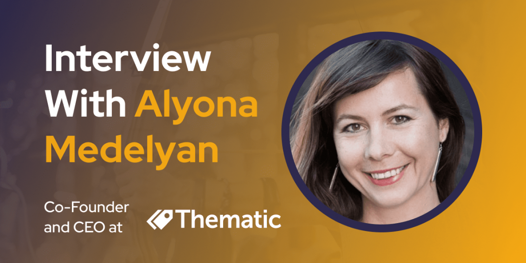 CXBuzz Interview With Alyona Medelyan, Co-Founder and CEO at Thematic