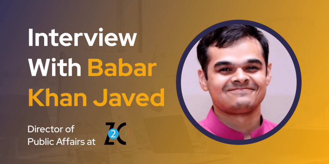 CXBuzz Interview With Babar Khan Javed, Director of Public Affairs at Z2C