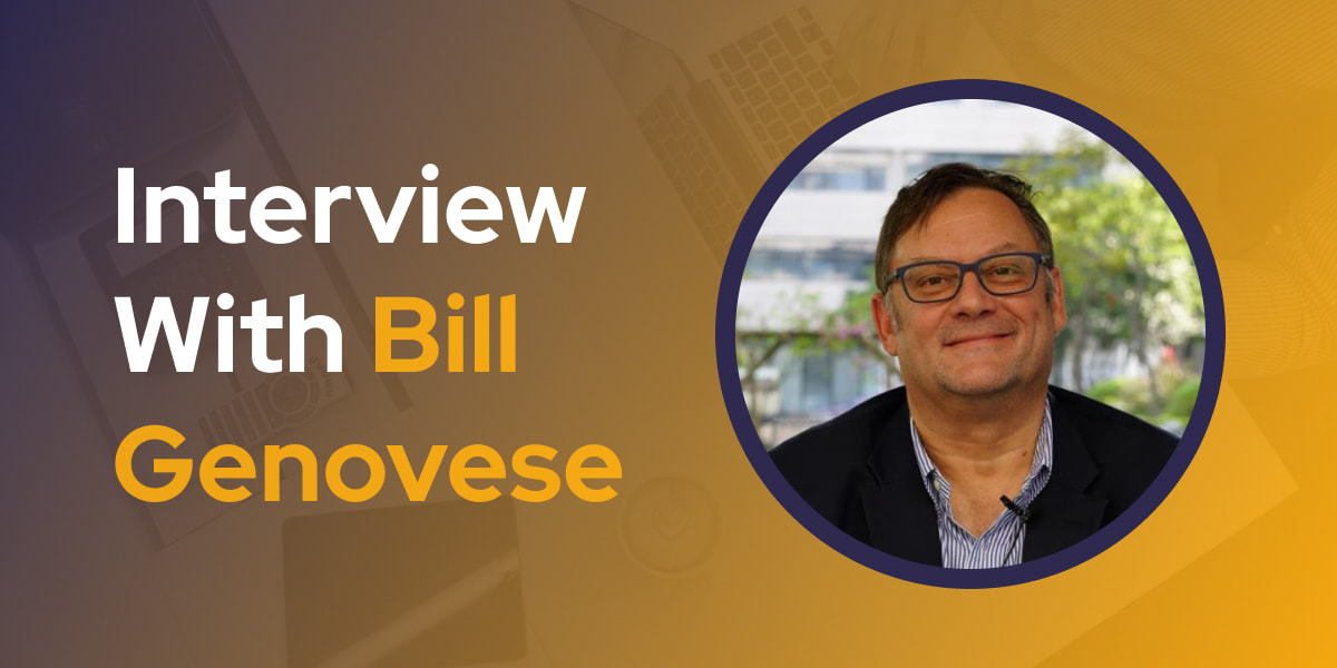 CXBuzz Interview With Bill Genovese, CIO and CTO, Technology Executive, Business and Technology Advisor