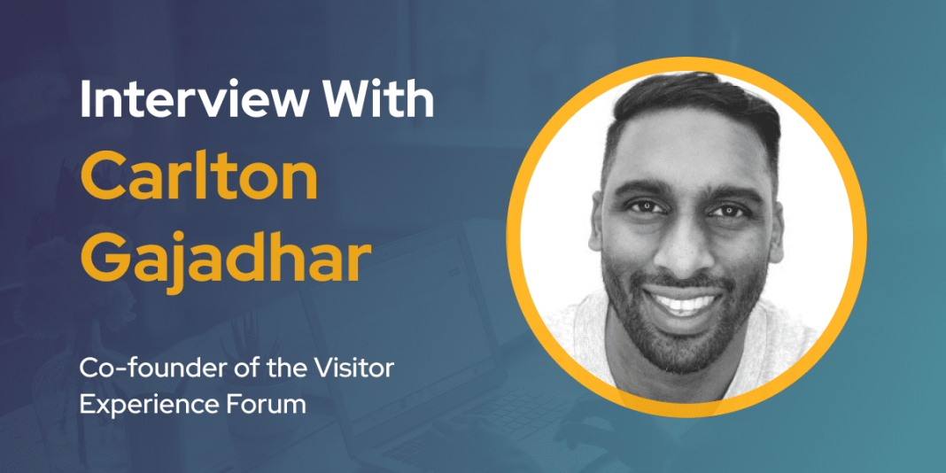 CXBuzz Interview With Carlton Gajadhar, Co-founder of the Visitor Experience Forum