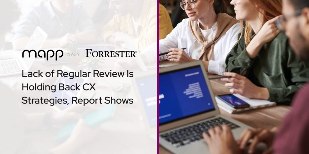 Lack of Regular Review Is Holding Back CX Strategies, Report Shows