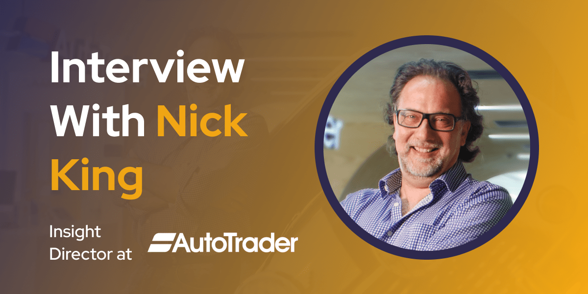 CXBuzz Interview With Nick King, Insight Director at AutoTrader