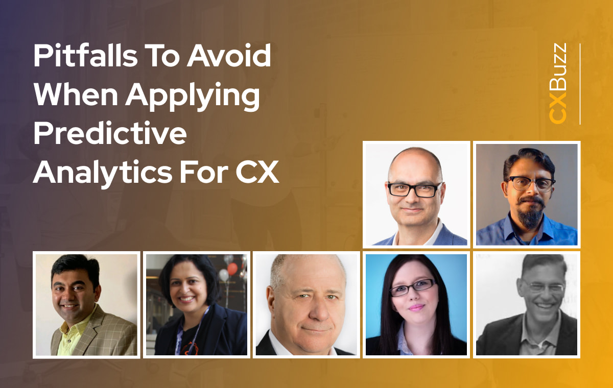 Pitfalls To Avoid When Applying Predictive Analytics For CX