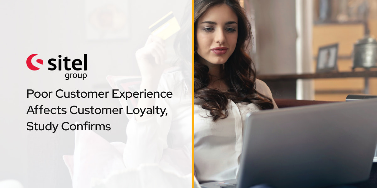 Poor Customer Experience Affects Customer Loyalty, Study Confirms
