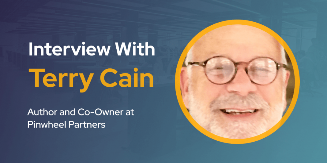 CXBuzz Interview With Terry Cain, Author and Co-Owner at Pinwheel Partners