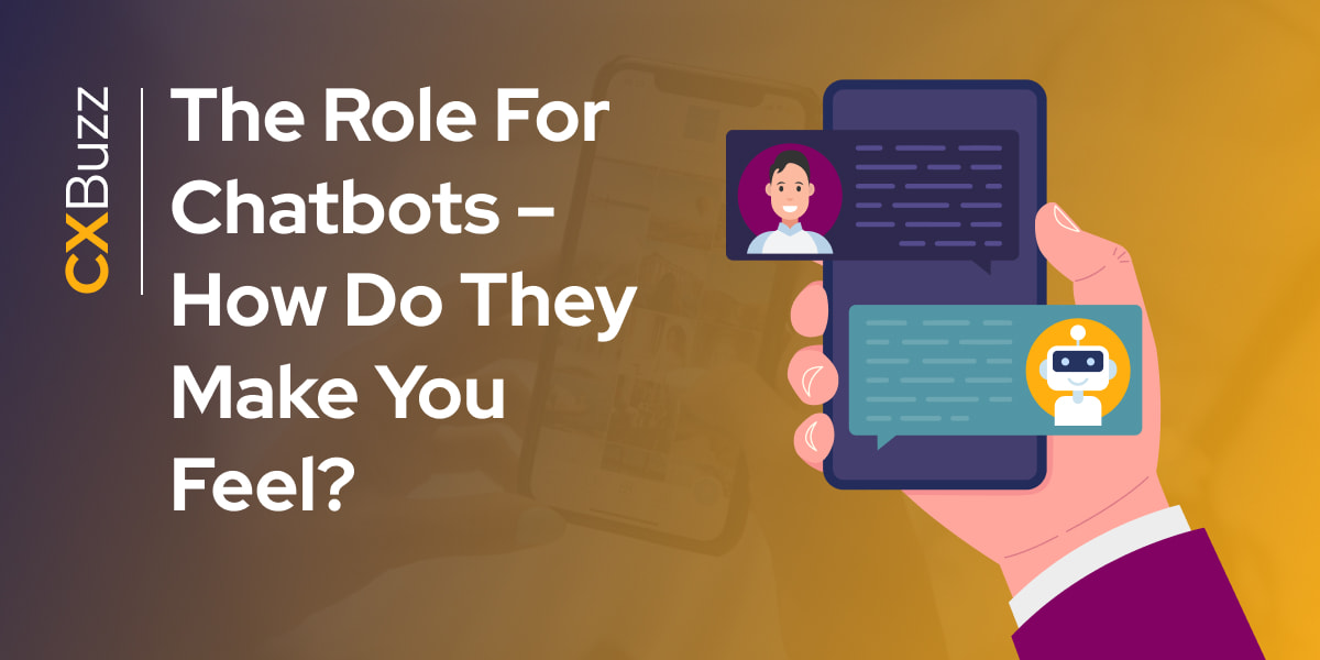 The role for Chatbots – how do they make you feel?